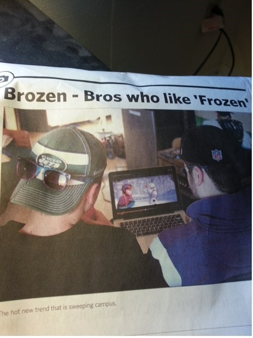 A picture of a college newspaper. It has the headline 'Brozen - Bros who like 'Frozen' - with a picture of the backs of two college age white men watching the movie Frozen on a laptop computer. The caption of the picture reads 'the hot new trend that is sweeping campus.'
